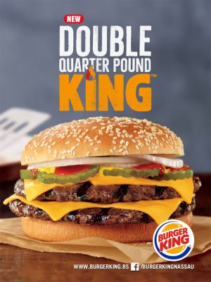 Double Quarter Pound King at Burger King Nassau Bahamas