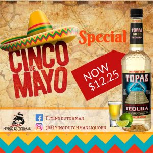 Celebrate This Cinco De Mayo at Flying Dutchman Liquor Stores